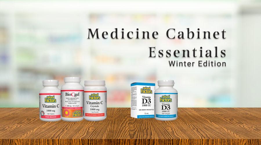 Medicine Cabinet Essentials: Winter Edition